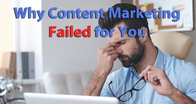 Why Your Great Content Is Failing