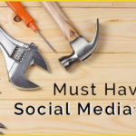 Six Must Have Social Tools