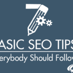 Top 7 basic seo tips everybody should follow