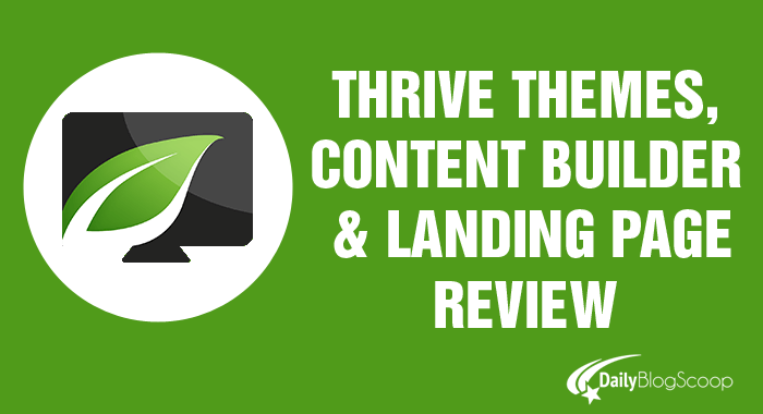 Thrive Themes and Thrive Content Builder Review