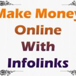 Make Money Online With Infolinks