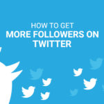 4 Pointers for Using Twitter to Get More Blog Followers