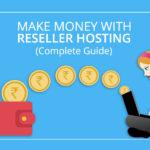 Earn Money Online with Reseller Hosting Program