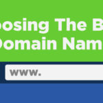How To Choose A Good Domain Name For Your Blog Or Website?